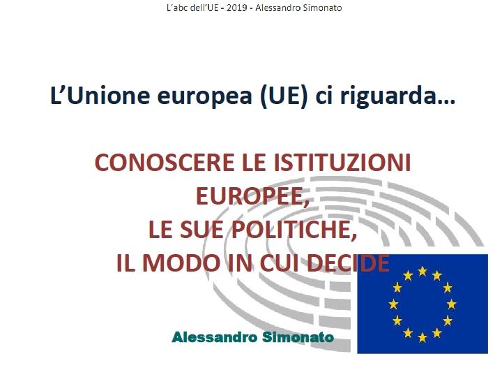 L'Unione europea (UE) ci riguarda…
